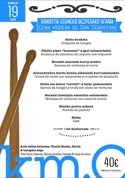 Menú Víspera de San Sebastián Restaurante Vegano Vegetariano Km.0