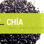 … que el alimento sea tu medicina: Las semillas de chía