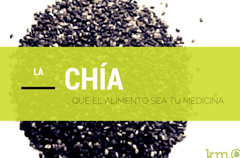 ... que el alimento sea tu medicina: Las semillas de chia