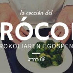 Las vídeo-recetas de Km.0: Cómo cocer el brócoli en olla a presión