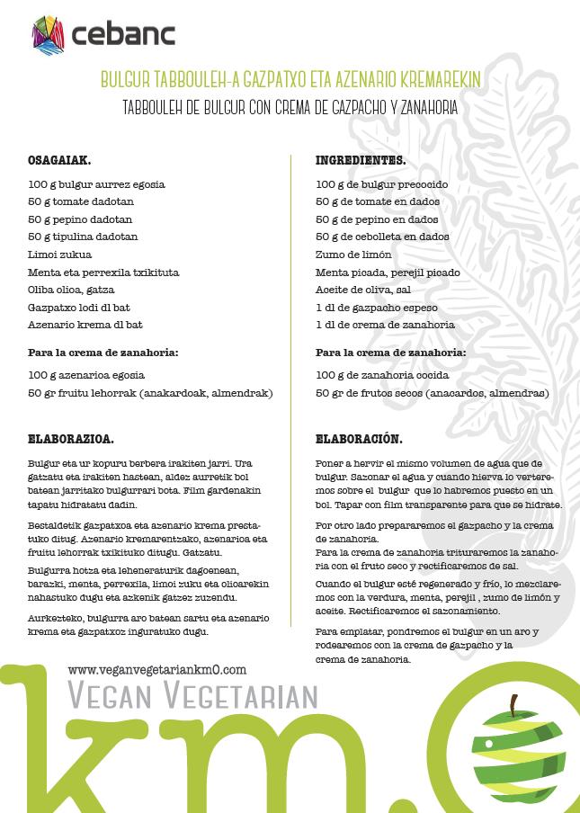 Recetas veganas Tabbouleh de bulgur con crema de gazpacho y zanahoria
