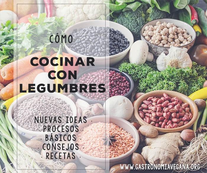 Cocinar legumbres by Gastronomia Vegana