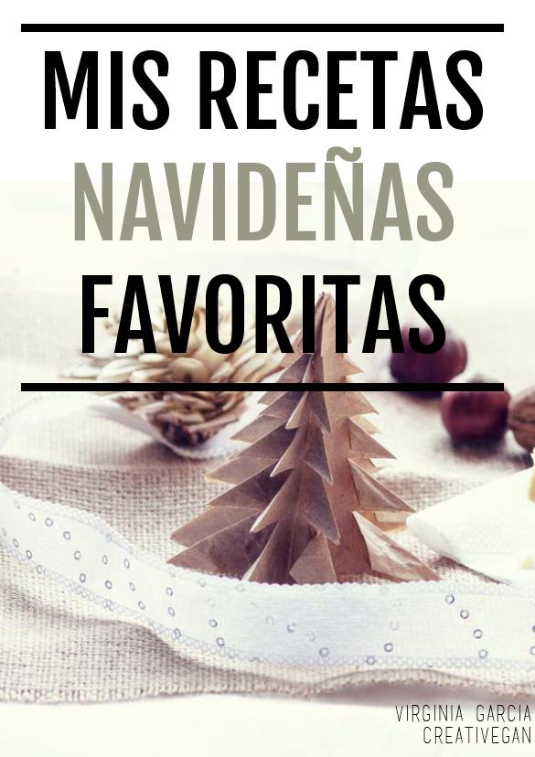 Mis recetas navideñas favoritas de Virginia García & CreatiVegan en el blog del Restaurante vegano vegetariano Km.0 de Donostia