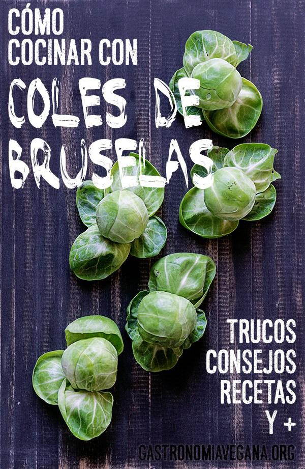 Cómo cocinar coles de bruselas by Gastronomía vegana