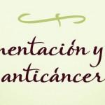Dra. Odile Fernández: Alimentación y vida anticáncer